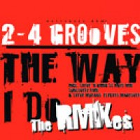 The Way I Do (Steve Murano Remix) - 2-4 Grooves