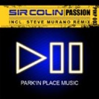 Passion (Steve Murano Remix) - Sir Colin
