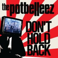 The Potbelleez - Don´t Hold Back (Steve Murano Remix)