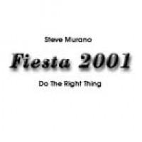 Fiesta 2001 - Steve Murano