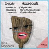 Houseputz (Steve Murano Remix) - Drei.De