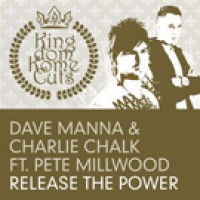 Release The Power (Steve Murano Remix) - Dave Manna & Charlie Chalk Feat. Peter Millwood
