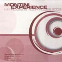My House Is Your House (Steve Murano Remix) - Montini Experience