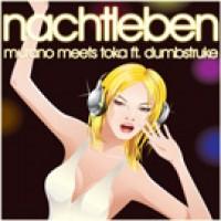 Nachtleben - Murano meets Toka feat. Dumbstruke