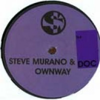 Ownway - Steve Murano and Doc