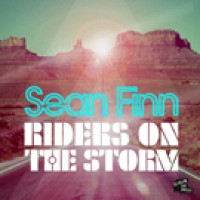 Riders On The Storm (Murano meets Toka Remix) - Sean Finn