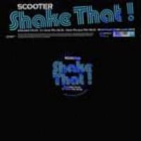 Scooter - Shake That (Steve Murano Remix)