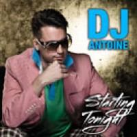 Starting Tonight (Steve Murano Remix) - DJ Antoine